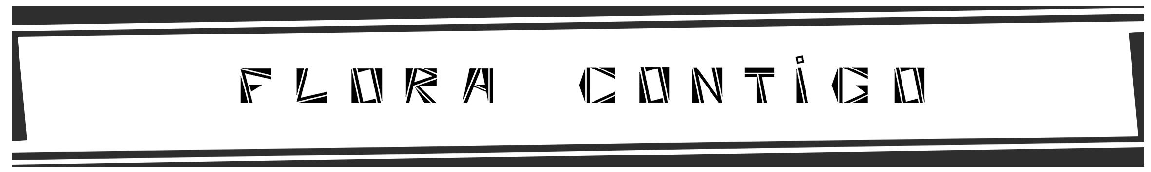 FLORA CONTIGO